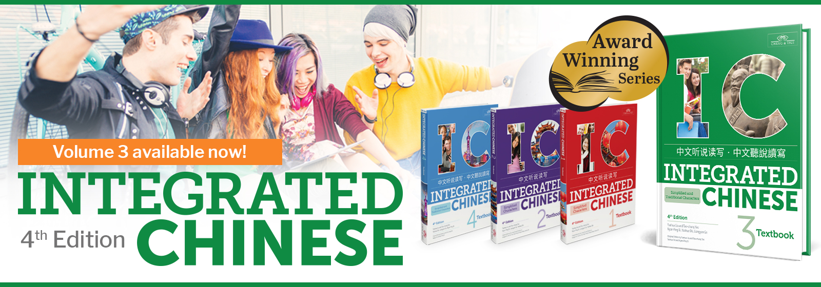 Integrated Chinese 4th Edition - Volume 3 available now!